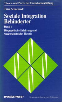 Buch 1 - Soziale Integration Behinderter. Band 1